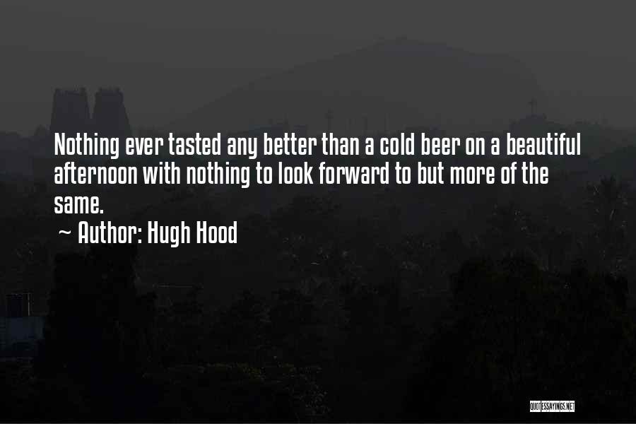 Hugh Hood Quotes 223817