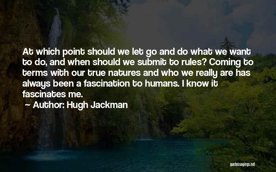 Hugh Jackman Quotes 1005595