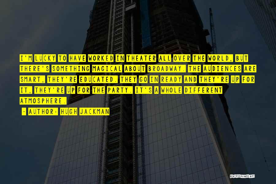Hugh Jackman Quotes 1041940