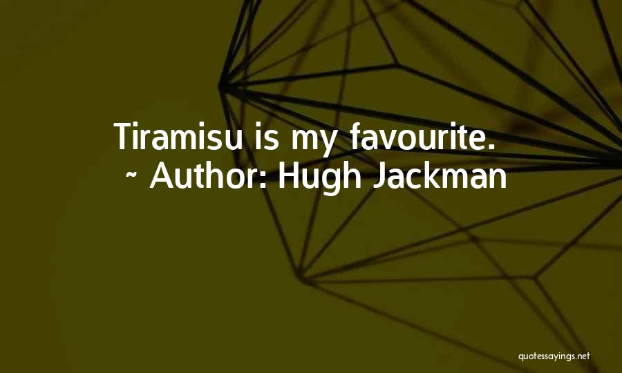 Hugh Jackman Quotes 1089065