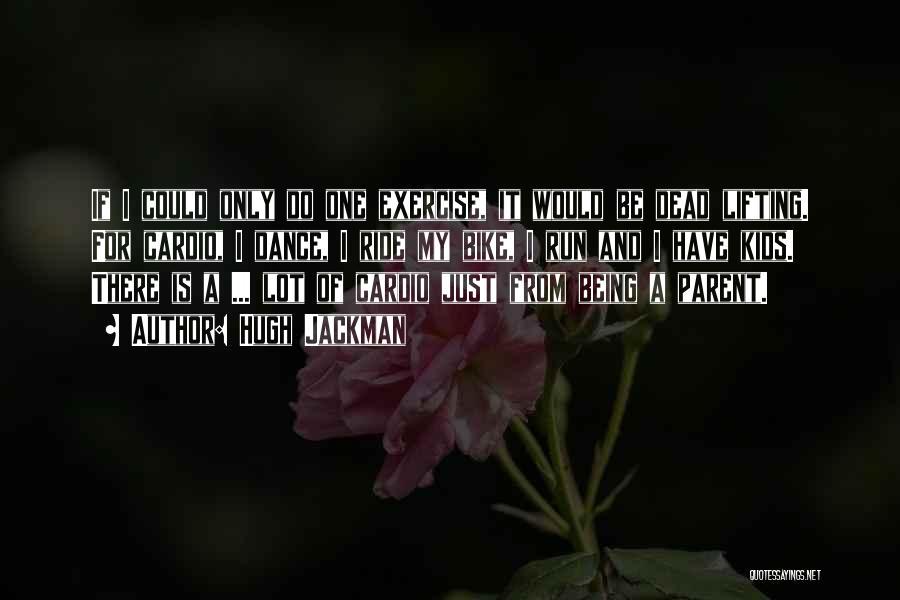 Hugh Jackman Quotes 1191781