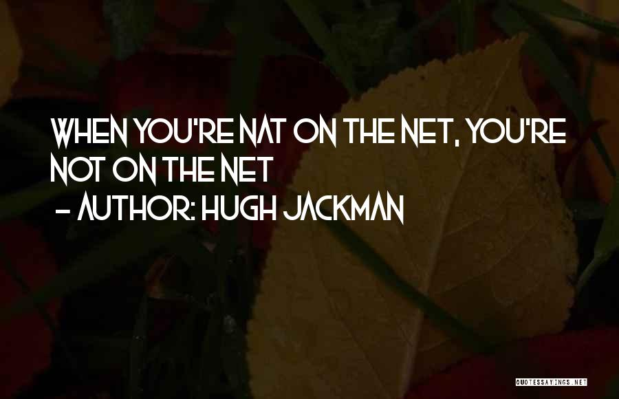 Hugh Jackman Quotes 1251327