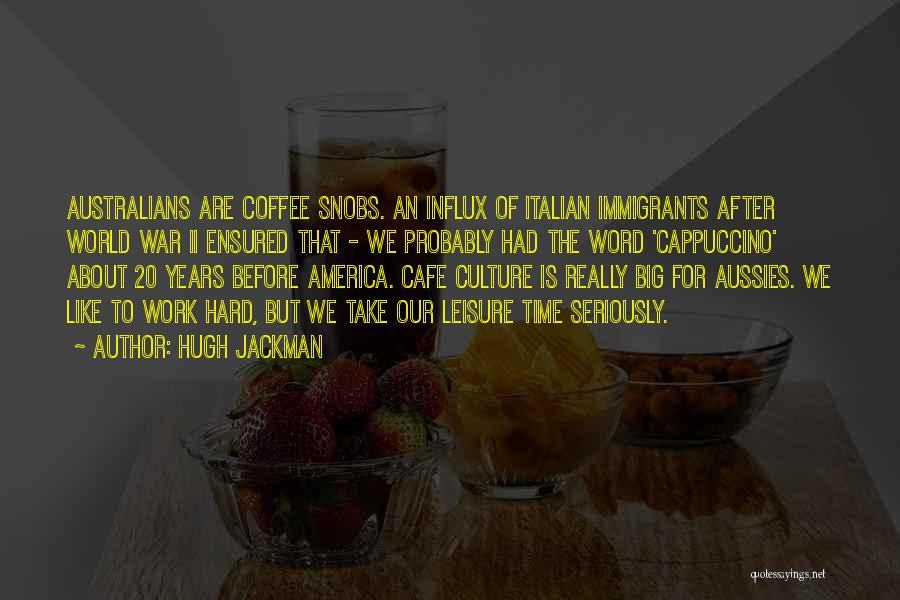 Hugh Jackman Quotes 1307604