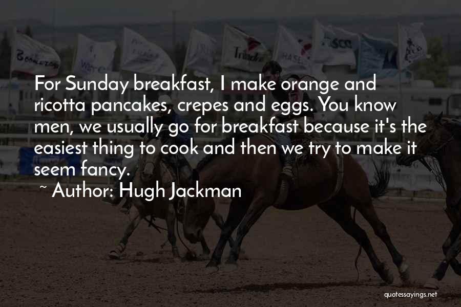 Hugh Jackman Quotes 1335049