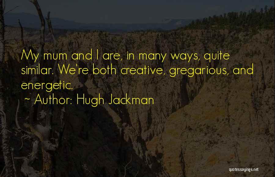 Hugh Jackman Quotes 1397018