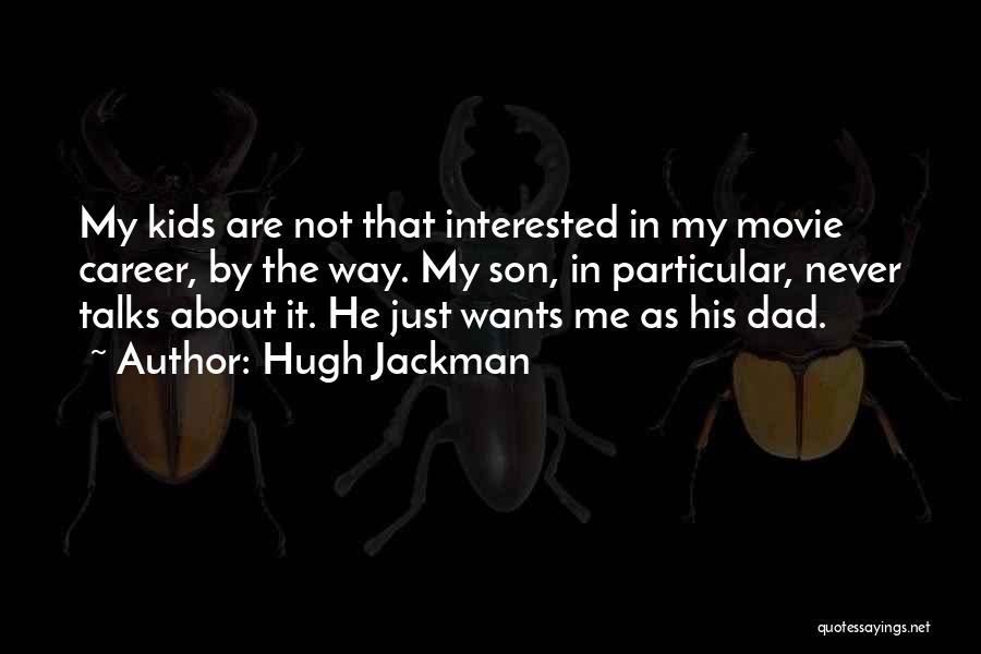 Hugh Jackman Quotes 1495511