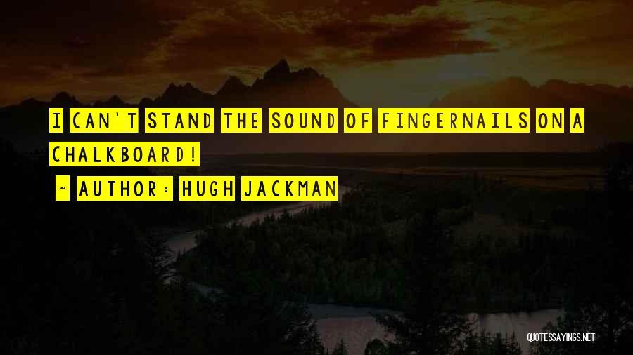 Hugh Jackman Quotes 1586042