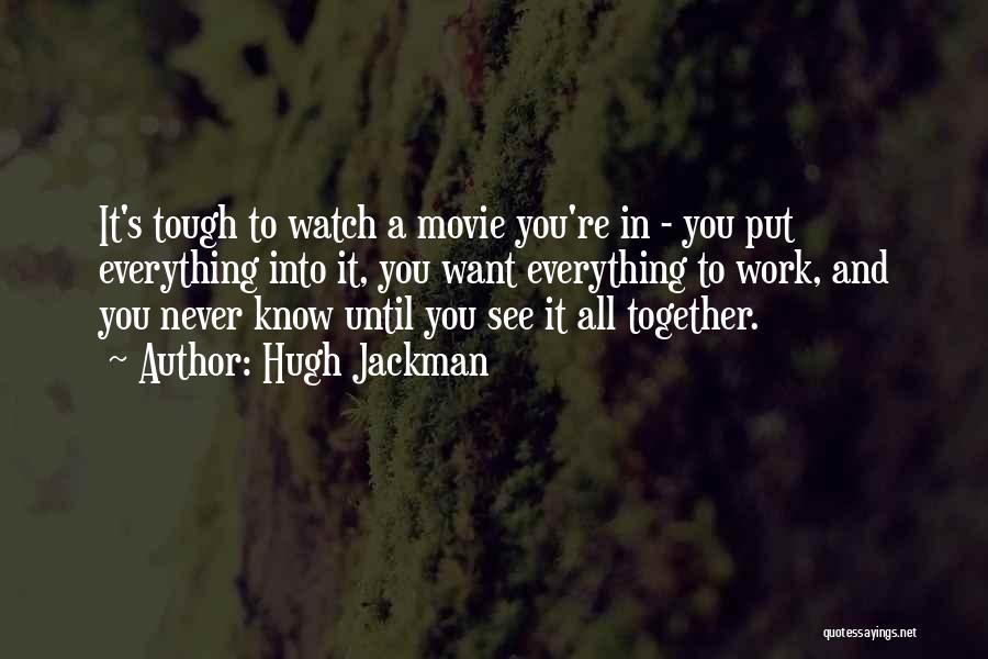 Hugh Jackman Quotes 1709247