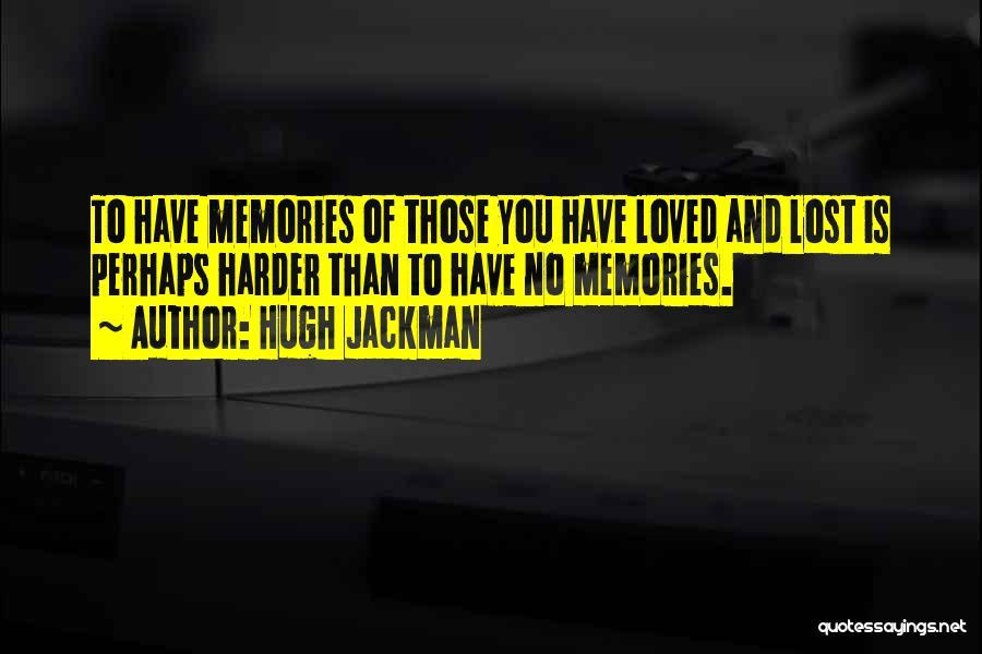 Hugh Jackman Quotes 1813820