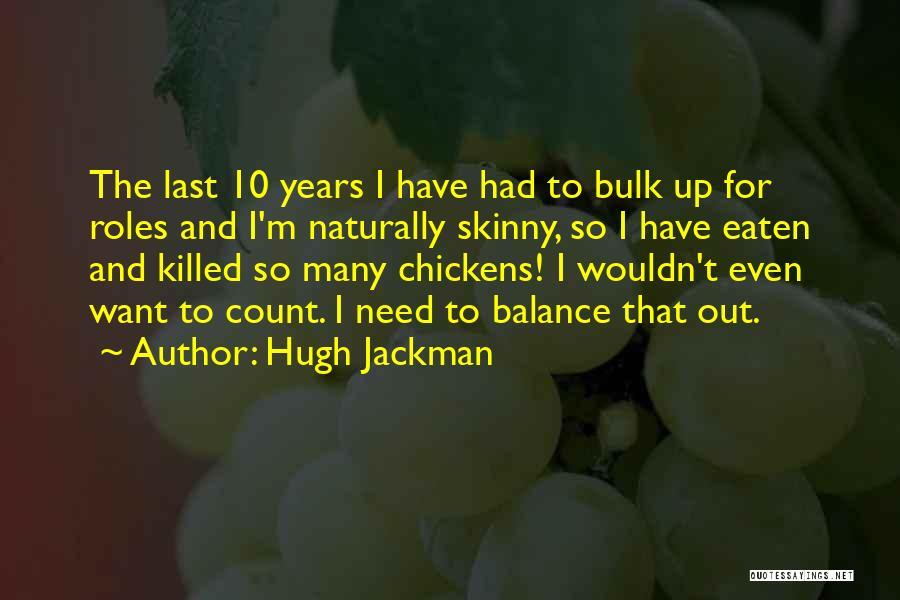 Hugh Jackman Quotes 1814230