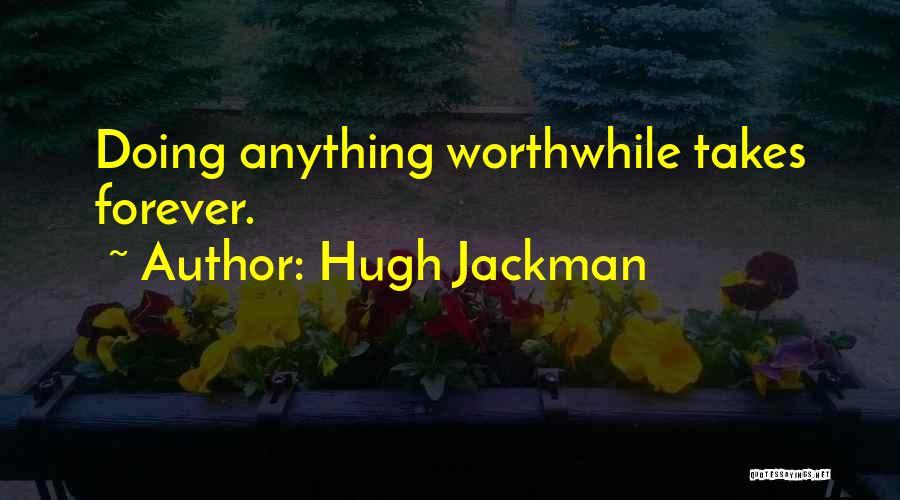 Hugh Jackman Quotes 1822132