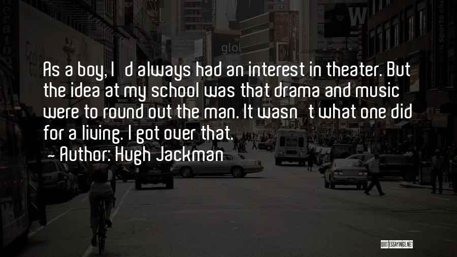 Hugh Jackman Quotes 1837875