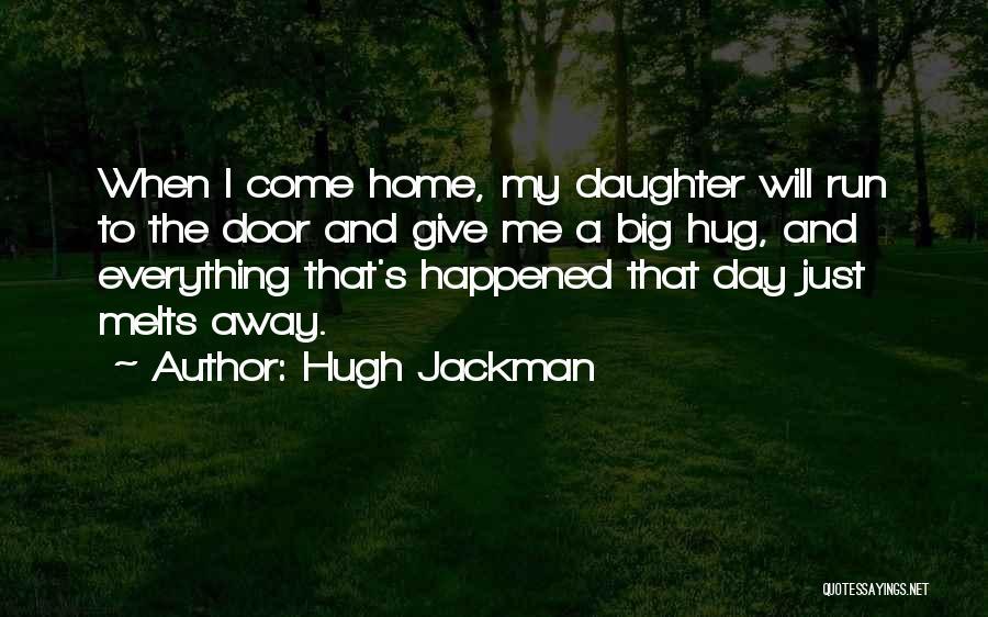 Hugh Jackman Quotes 1859373