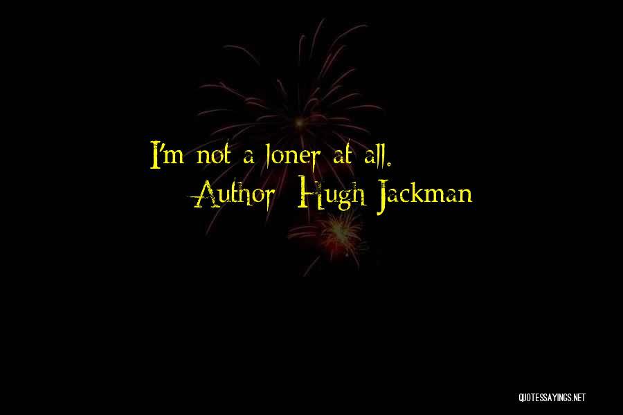 Hugh Jackman Quotes 1886916