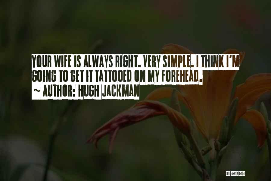 Hugh Jackman Quotes 1906113