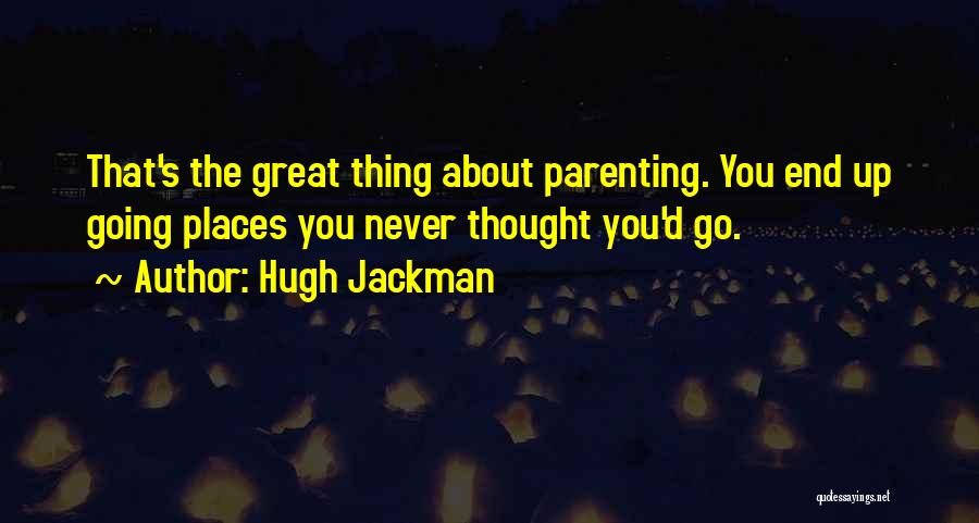 Hugh Jackman Quotes 2100402