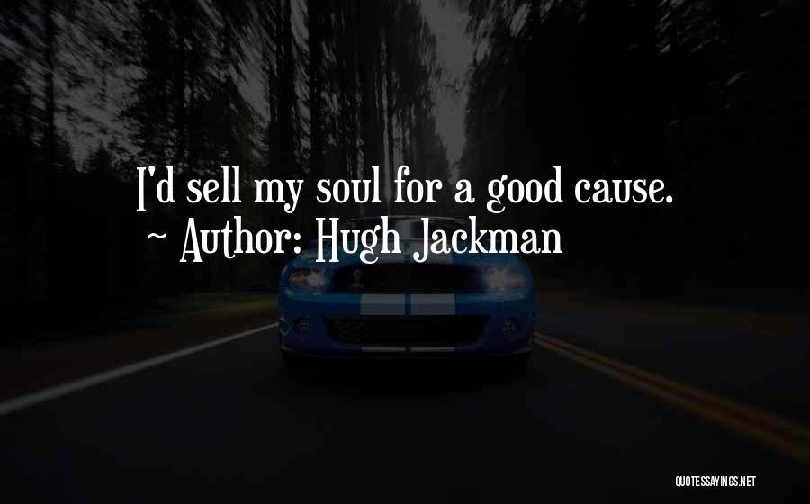 Hugh Jackman Quotes 2269379