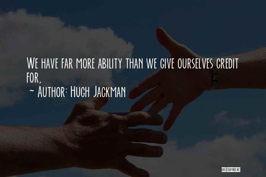 Hugh Jackman Quotes 359465