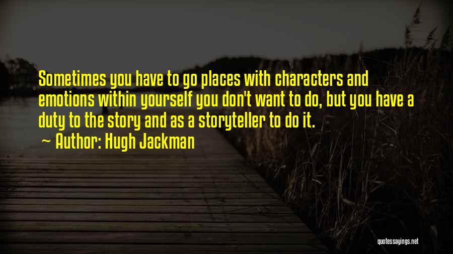 Hugh Jackman Quotes 370496