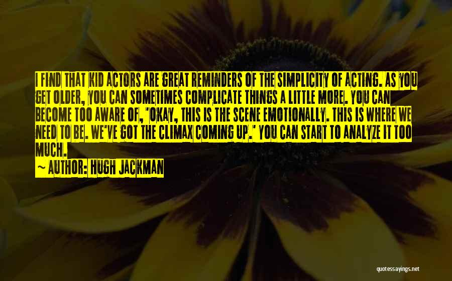 Hugh Jackman Quotes 425672