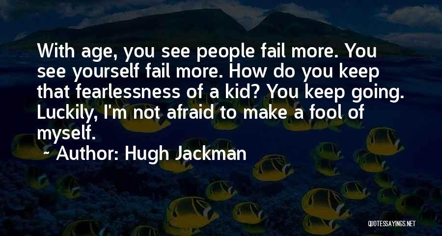 Hugh Jackman Quotes 479309