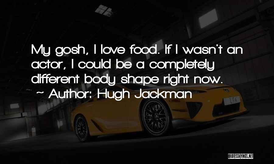 Hugh Jackman Quotes 594101