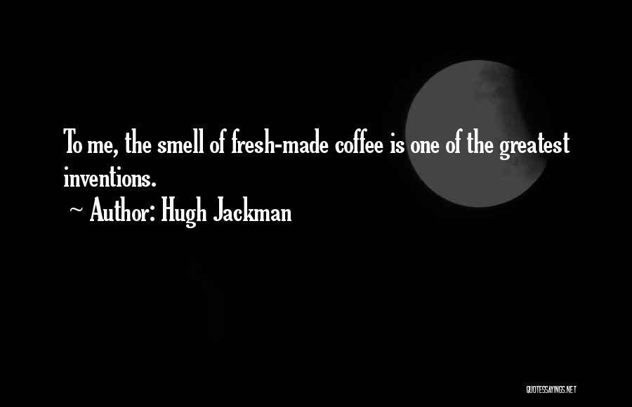 Hugh Jackman Quotes 619555