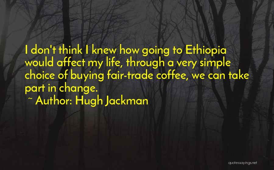Hugh Jackman Quotes 731124