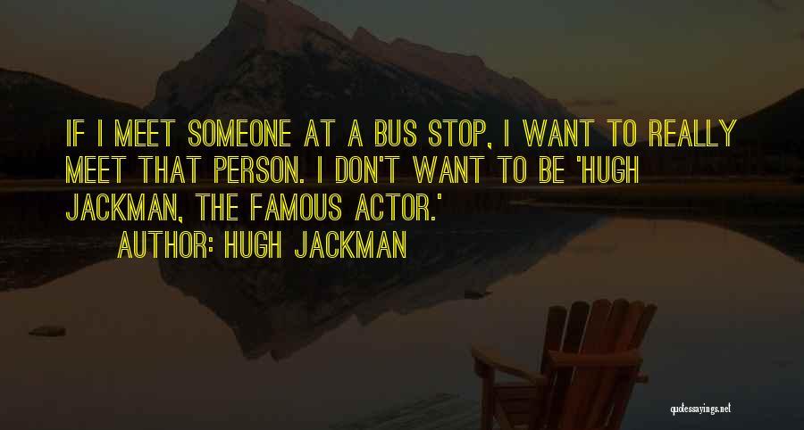Hugh Jackman Quotes 865202