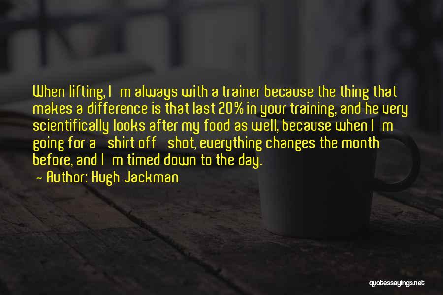 Hugh Jackman Quotes 959238