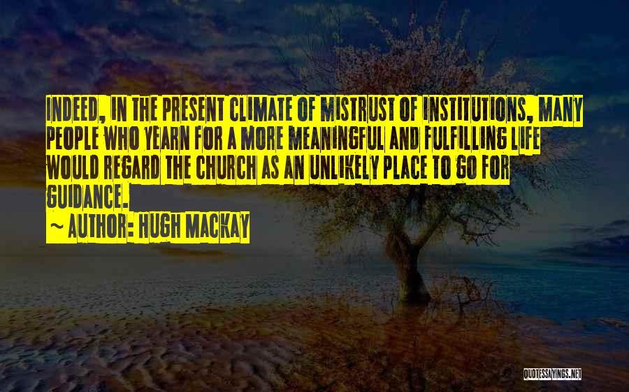 Hugh Mackay Quotes 1444554