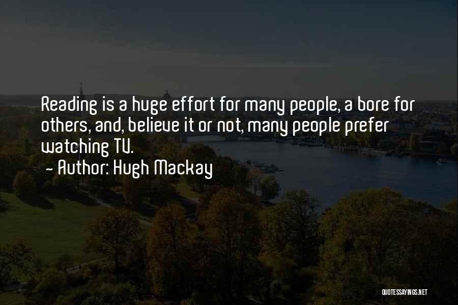 Hugh Mackay Quotes 1870491