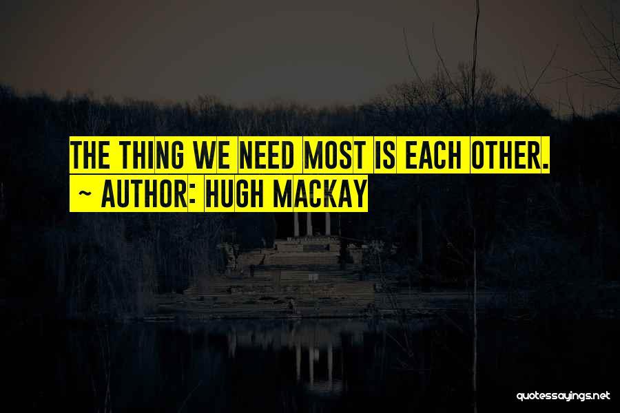 Hugh Mackay Quotes 2009746