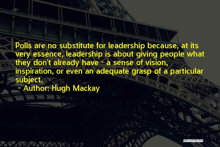 Hugh Mackay Quotes 2099306