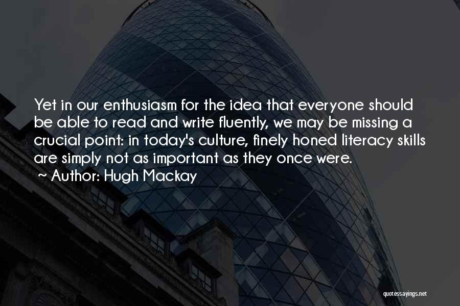 Hugh Mackay Quotes 2205257