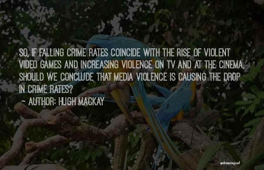 Hugh Mackay Quotes 292679