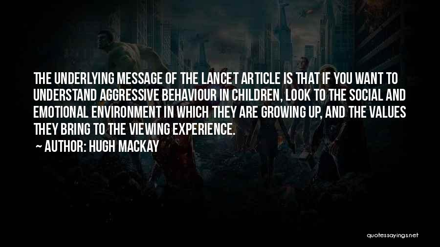 Hugh Mackay Quotes 552069