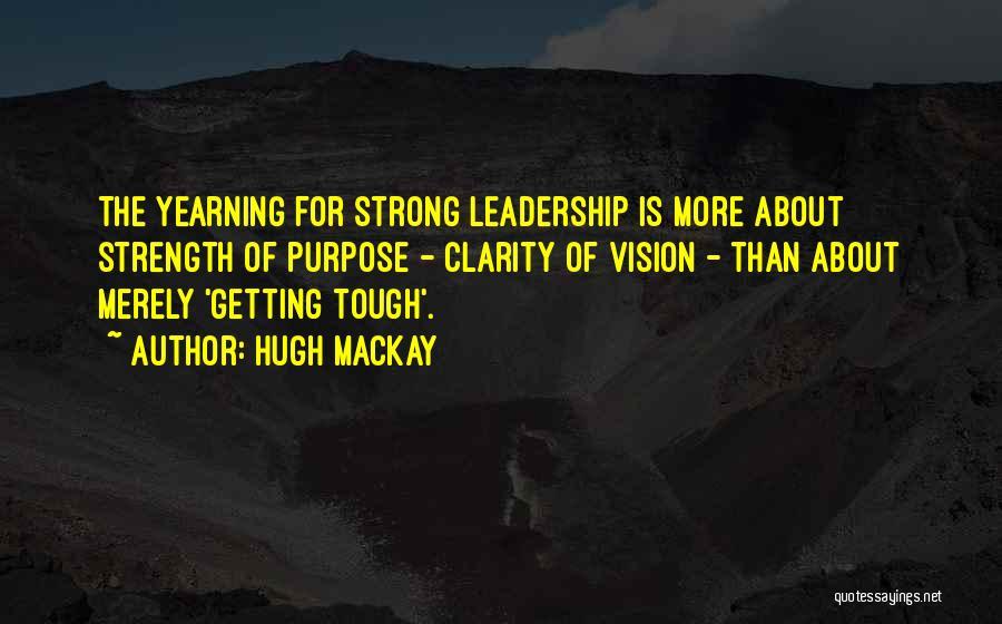 Hugh Mackay Quotes 967886