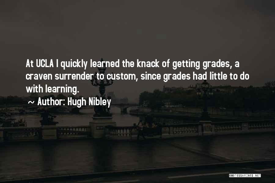 Hugh Nibley Quotes 1533946