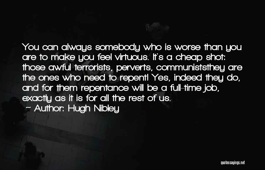 Hugh Nibley Quotes 1792470