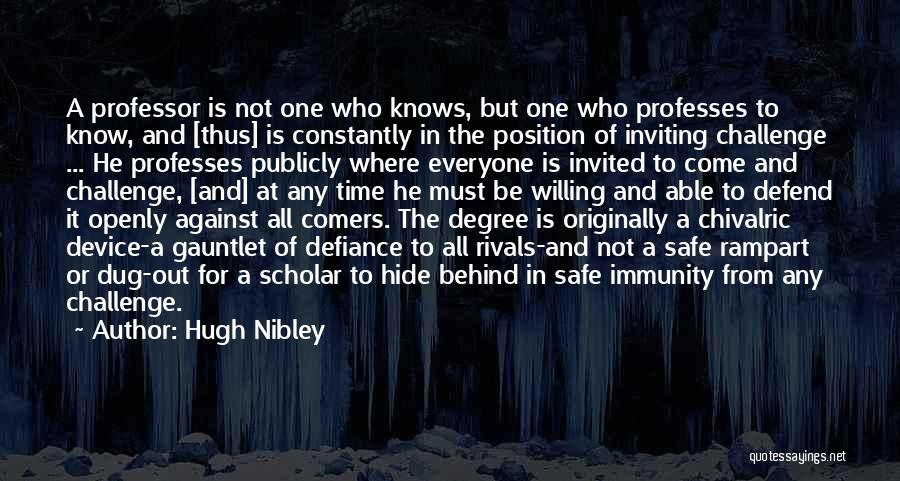 Hugh Nibley Quotes 2248070
