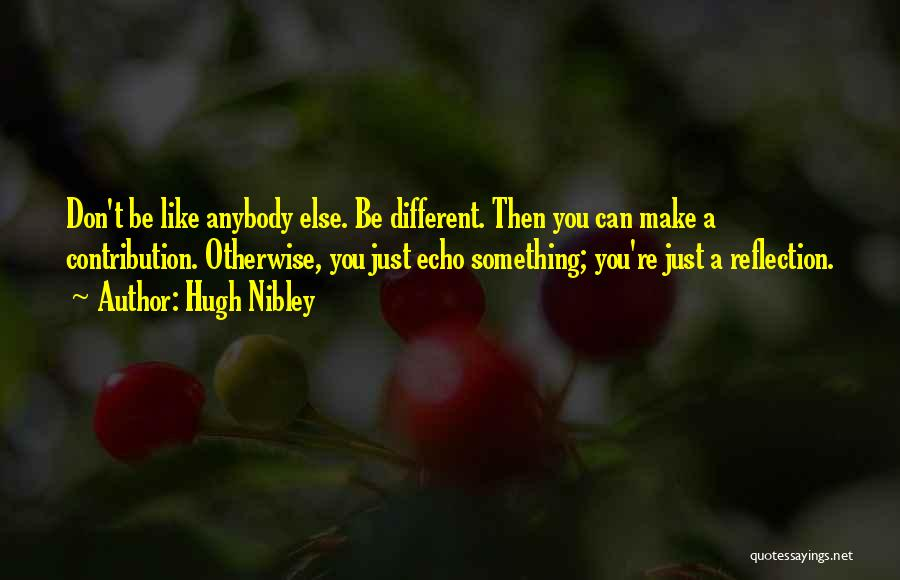 Hugh Nibley Quotes 335279