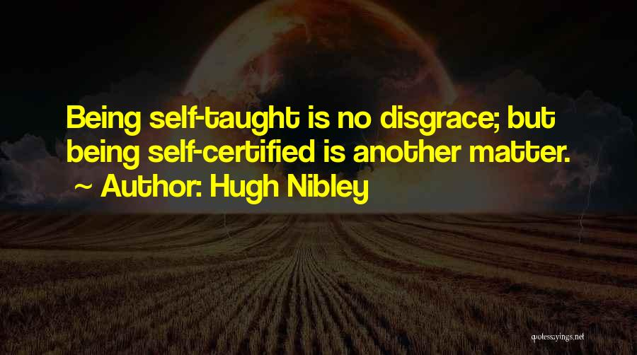 Hugh Nibley Quotes 605561