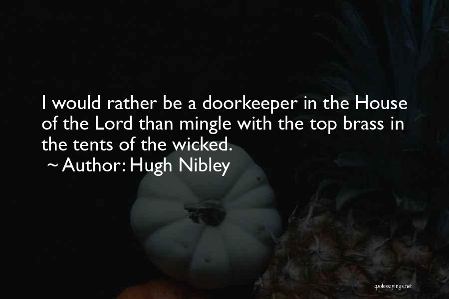 Hugh Nibley Quotes 693606