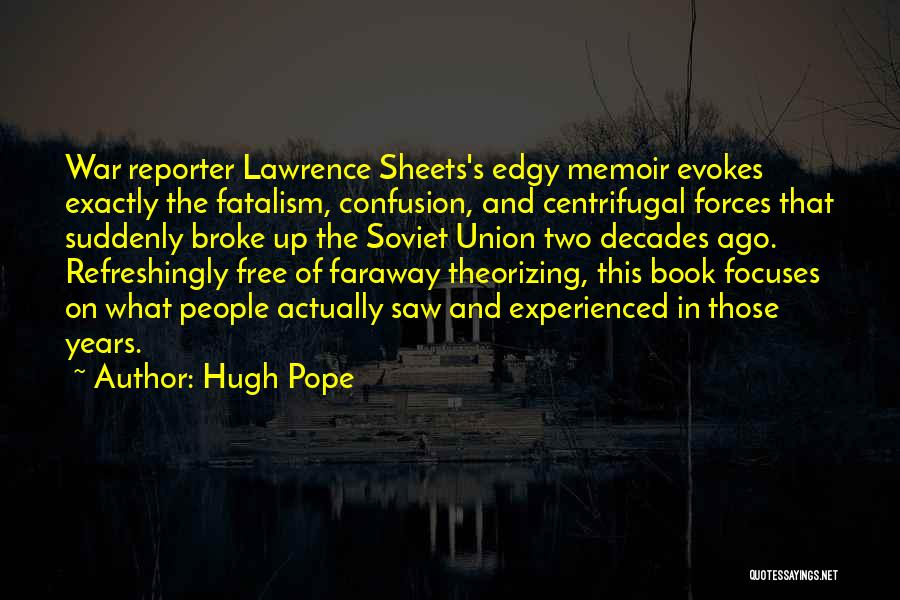Hugh Pope Quotes 1330718