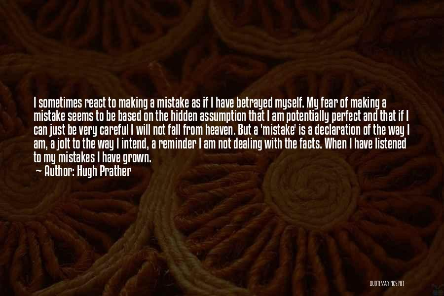 Hugh Prather Quotes 1078270