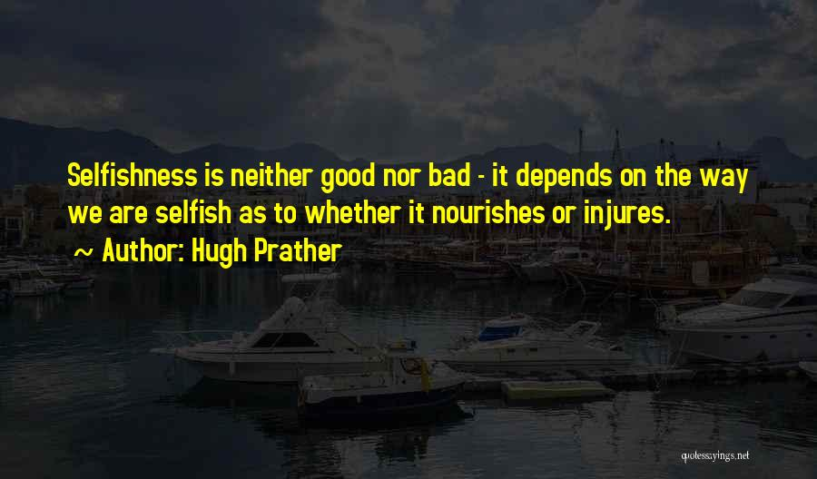 Hugh Prather Quotes 1091277