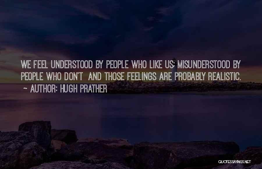 Hugh Prather Quotes 1215442