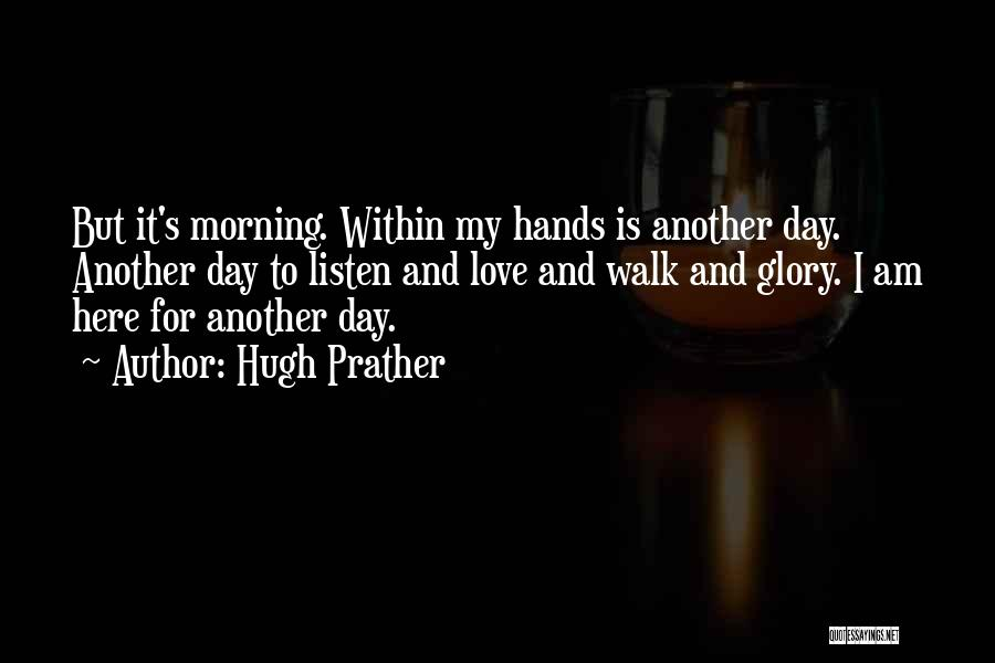 Hugh Prather Quotes 1300932