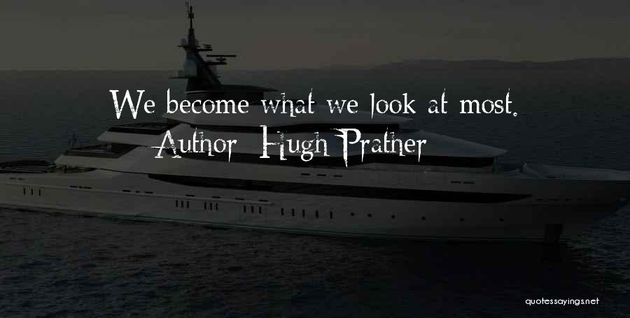Hugh Prather Quotes 1342780